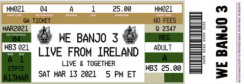 Event Ticket - Live From Ireland March 13, 2021