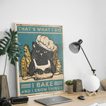 I Bake & I Know Things Poster