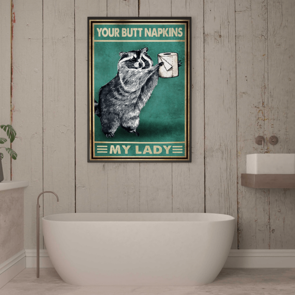 Your Butt Napkins My Lady Poster