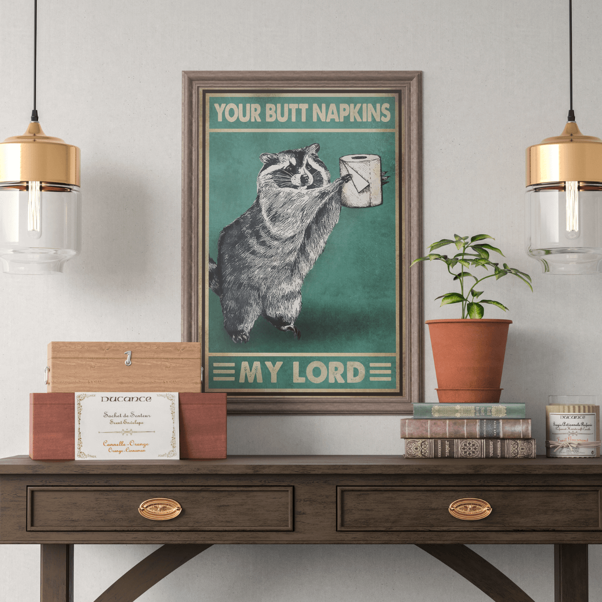 Your Butt Napkins My Lord Poster