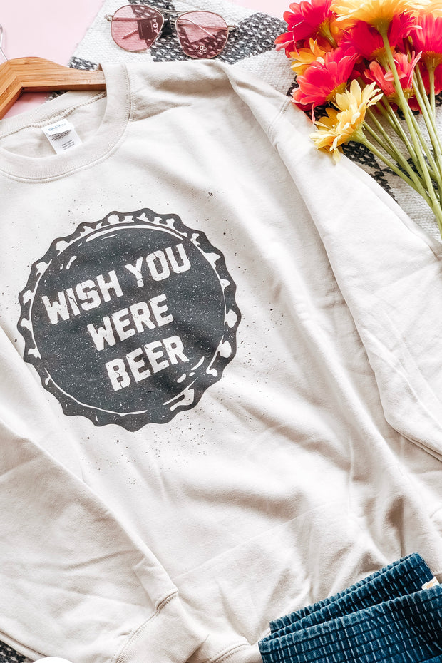 Wish You Were Beer Sweatshirt - Atomic Wildflower