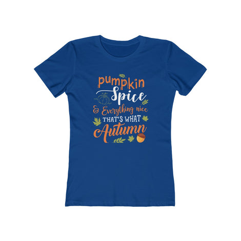 Pumpkin Spice & Everything Nice T-Shirt Halloween 2018 - Fairybi