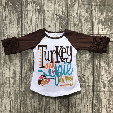 Turkey and Pie, Oh my... The 2018 newest trendy thanksgiving day T-shirt for girls - Fairybi