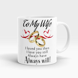 To My Wife Ring Mug