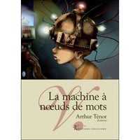LA MACHINE A NOEUDS DE MOT
