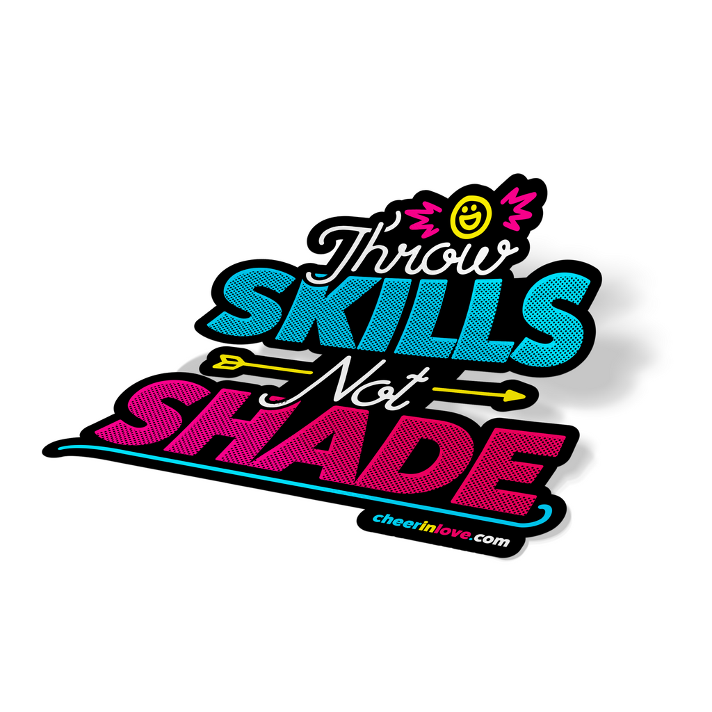 "Cheer In Love™ ""Skills Not Shade"" Sticker"