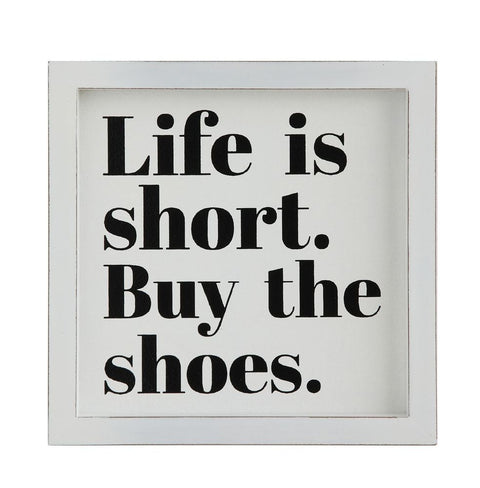 Wall Plaque Life Is Short. Buy The Shoes