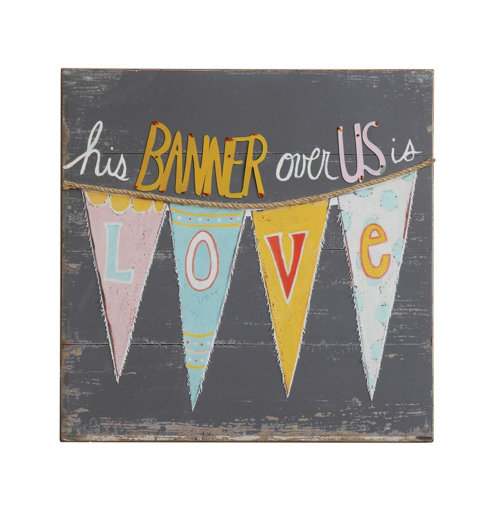 "Wood & Fabric Wall Decor ""His Banner Over Us Is Love"""