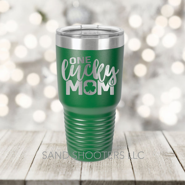 One Lucky Mom laser engraved stainless steel tumbler