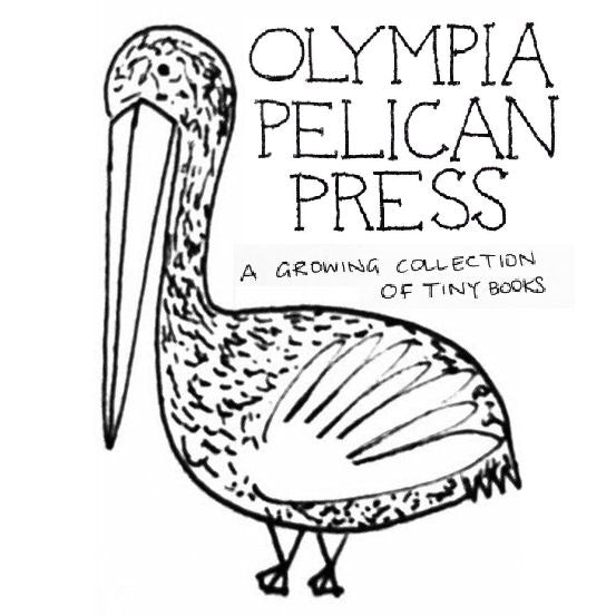 Olympia Pelican Press - A Growing Collection of Tiny Books