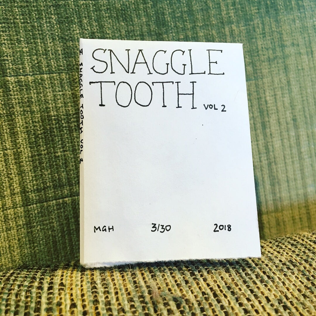 SNAGGLE TOOTH vol 2