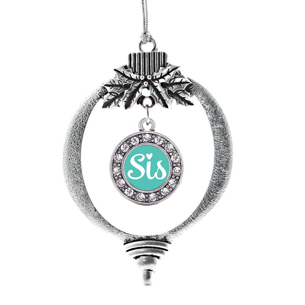 Sis Teal Script Circle Charm Christmas / Holiday Ornament