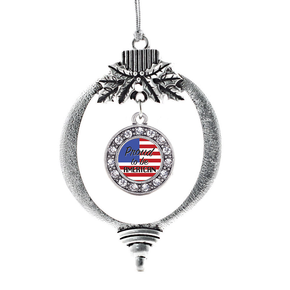 Proud to be American Circle Charm Christmas / Holiday Ornament