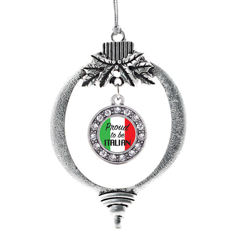 Proud to be Italian Circle Charm Christmas / Holiday Ornament