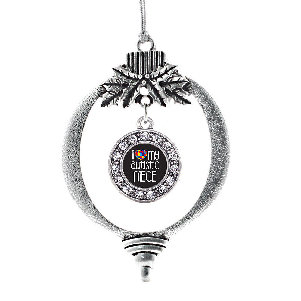 I Love My Autistic Niece Circle Charm Christmas / Holiday Ornament