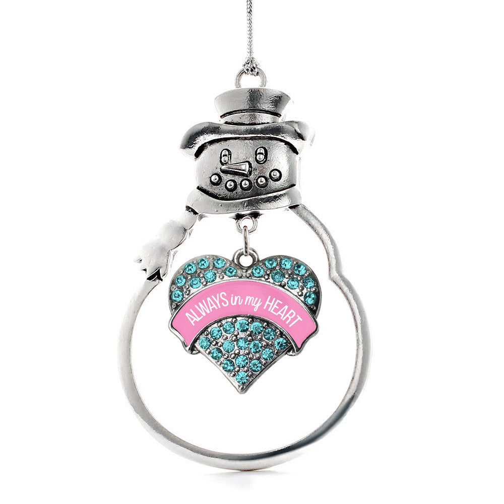 Always in my Heart Pregnancy & Infant Loss Support Aqua Pave Heart Charm Christmas / Holiday Ornament
