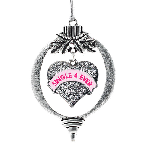 Single 4 Ever Pink Candy Pave Heart Charm Christmas / Holiday Ornament