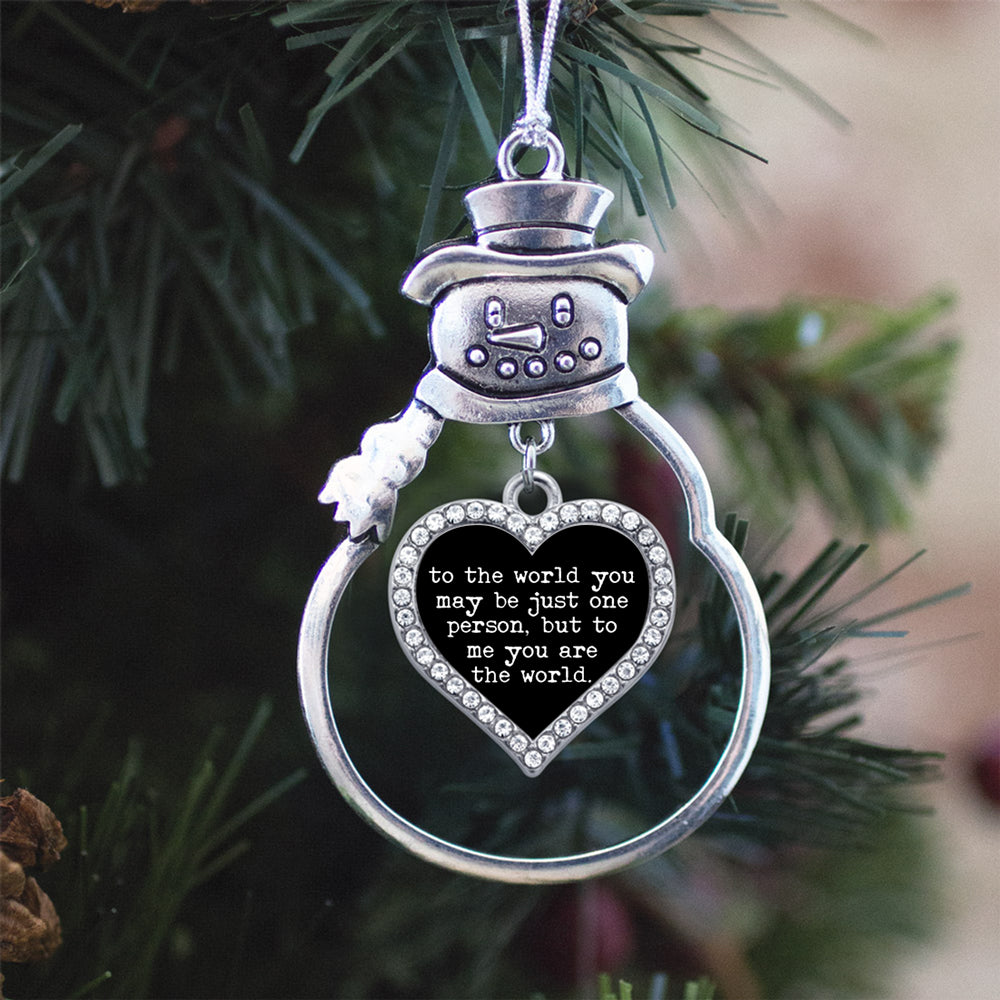 To The World You Might Just Be One Person Open Heart Charm Christmas / Holiday Ornament