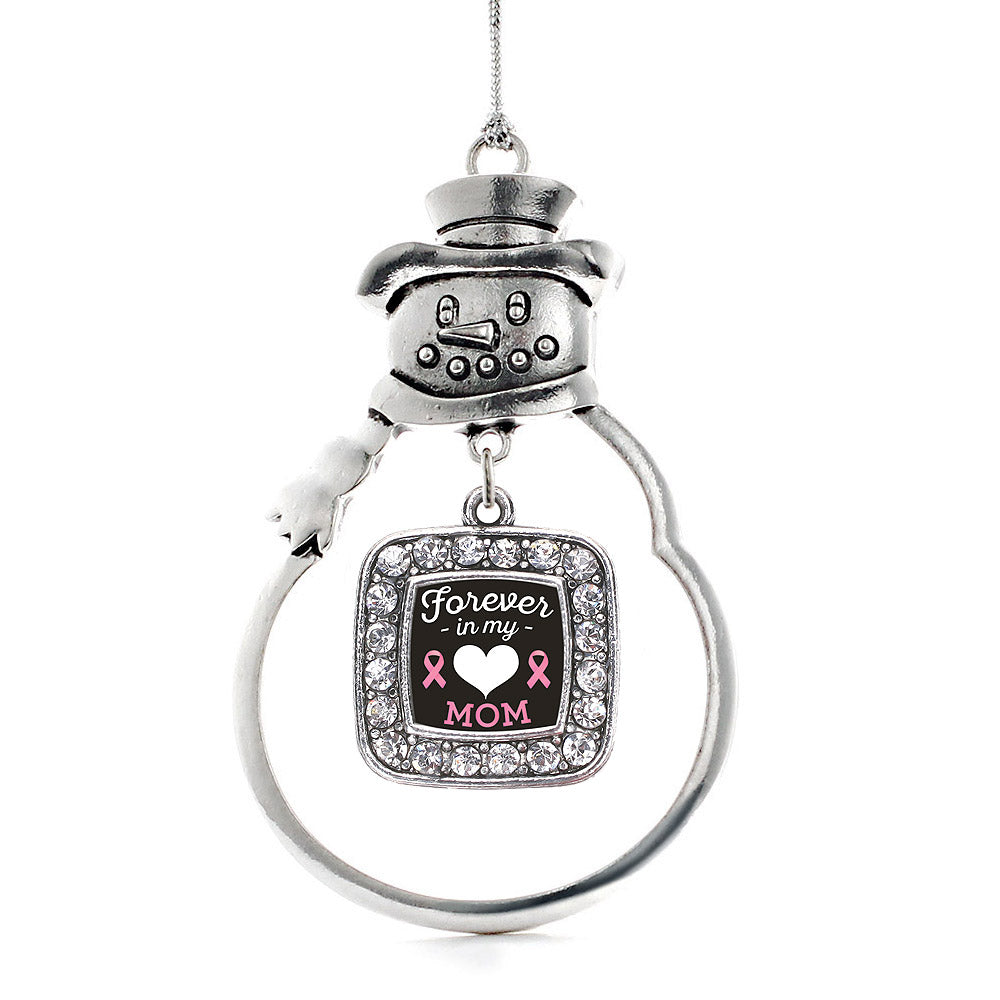 Forever in my Heart Mom Breast Cancer Support Square Charm Christmas / Holiday Ornament