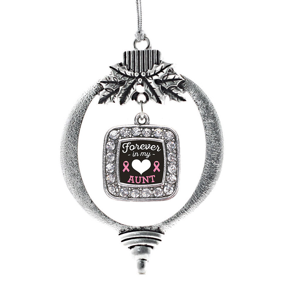 Forever in my Heart Aunt Breast Cancer Support Square Charm Christmas / Holiday Ornament