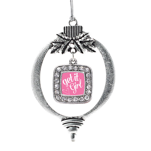 Get It Girl Square Charm Christmas / Holiday Ornament