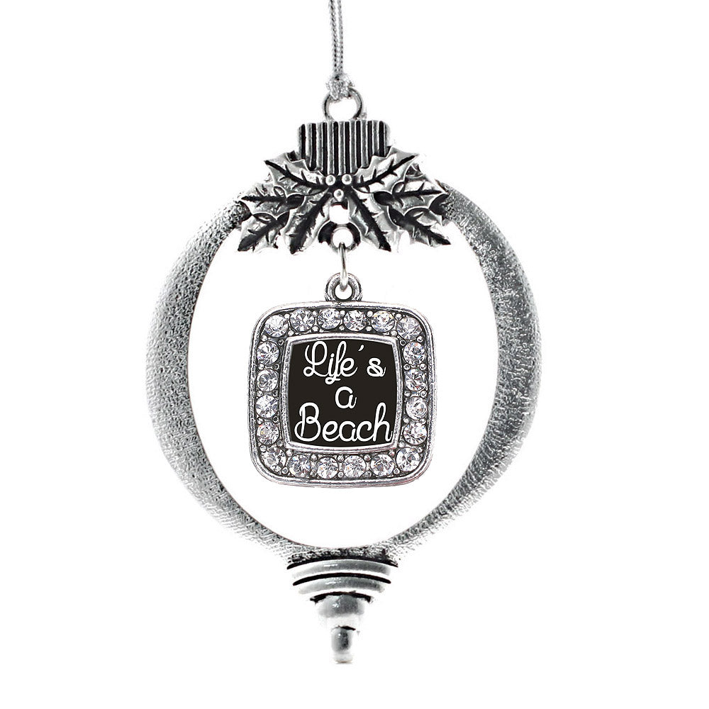 Life Is A Beach Square Charm Christmas / Holiday Ornament