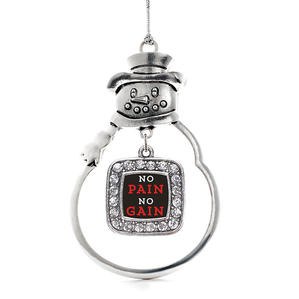 No Pain No Gain Square Charm Christmas / Holiday Ornament