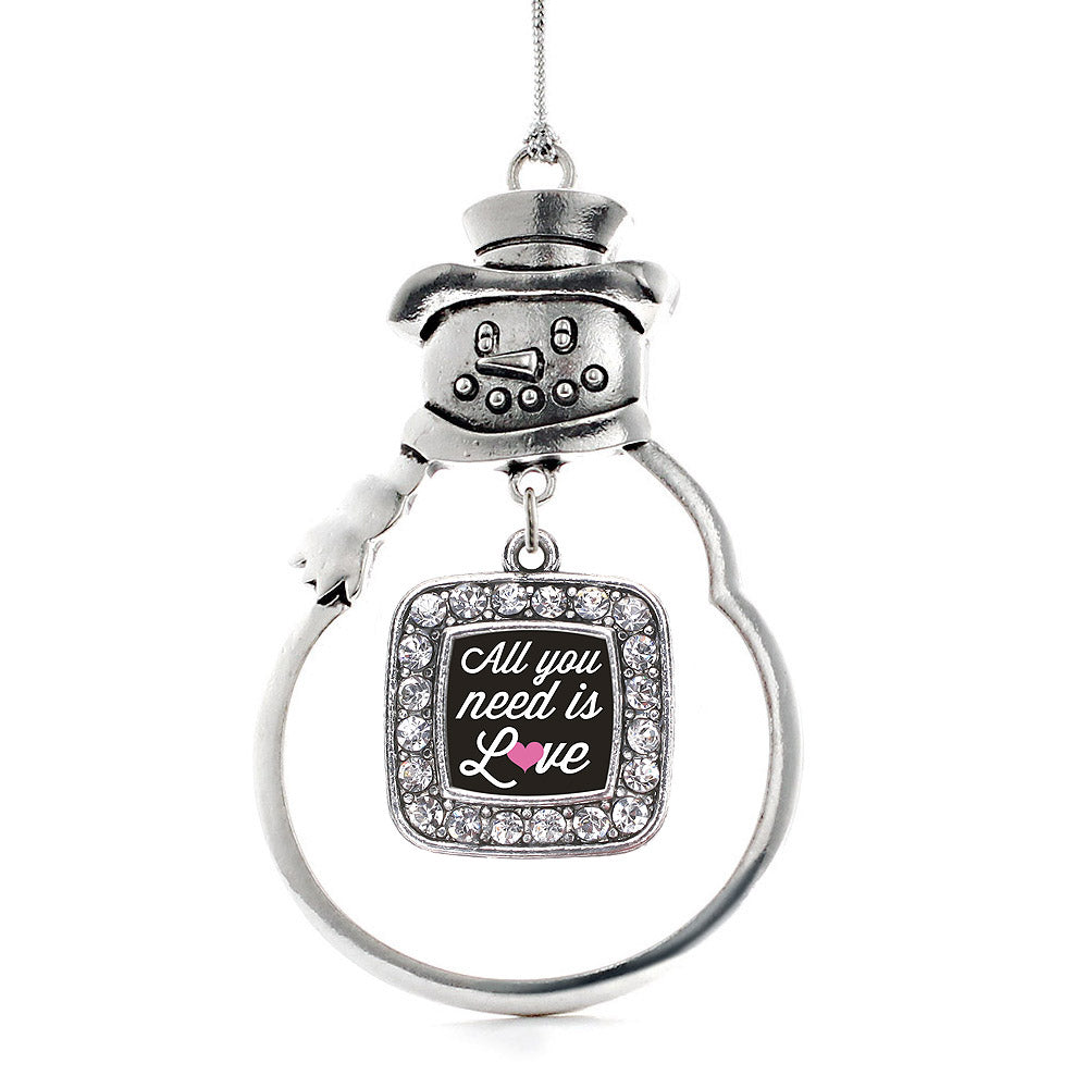 All You Need Is Love Square Charm Christmas / Holiday Ornament