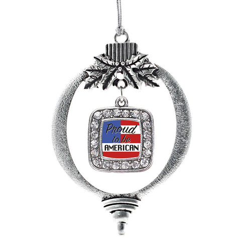 Proud to be American Square Charm Christmas / Holiday Ornament
