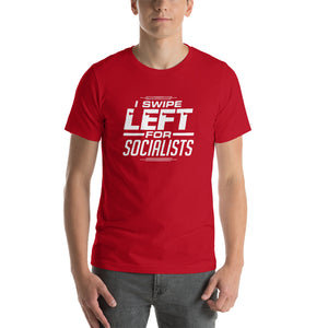 """I Swipe Left For Socialists"" T-Shirt"