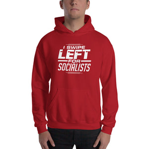 """I Swipe Left For Socialists"" Hoodie"