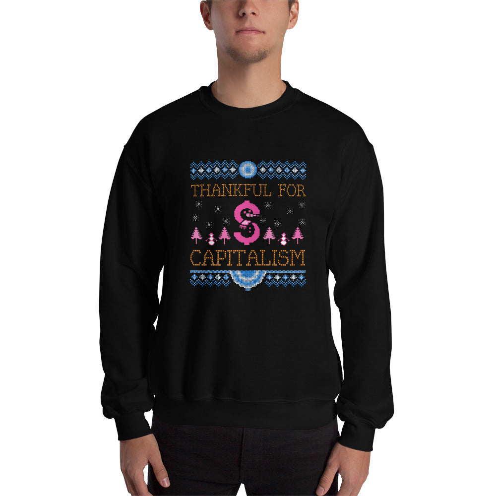 """Thankful For Capitalism"" Ugly Sweater Style"