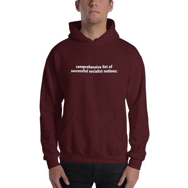 """Comprehensive List Of Successful Socialist Nations"" Sweatshirt"