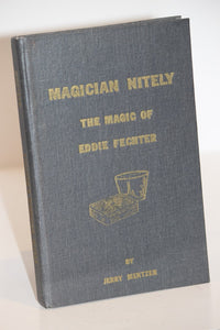 Magician Nitely, The Magic of Eddie Fechter  -  Jerry Mentzer