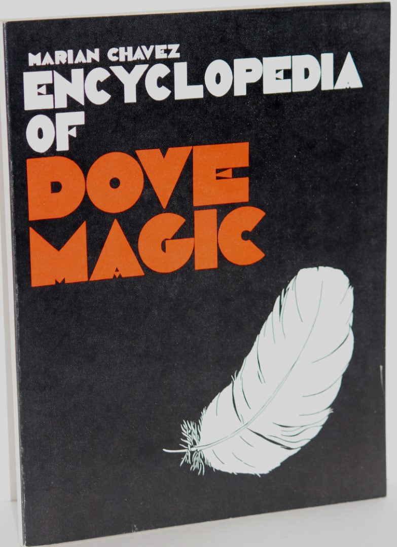 Encyclopedia of Dove Magic  -  Marian Chavez