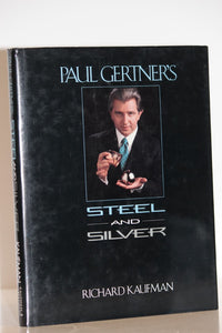Paul Gertner's Steel and Silver  -  Kaufman
