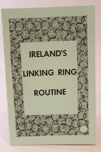 Ireland's Linking Ring Routine  -  Laurie L. Ireland