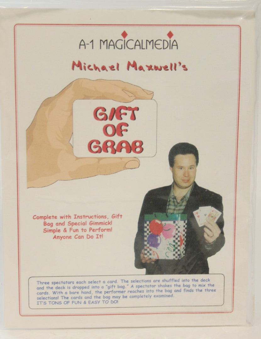 Gift of Grab  -  Michael Maxwell/A-1 Magicalmedia
