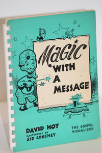 Magic With A Message  -  David Hoy