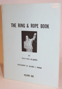 The Ring & Rope Book  -  Willmarth