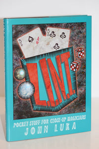 L.I.N.T.  -  Pocket Stuff For Close-Up Magicians  -  John Luka