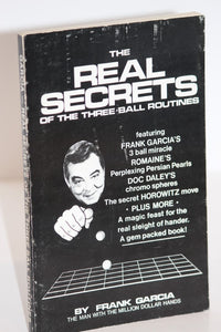 The Real Secrets of The Three-Ball Routines -  Frank Garcia