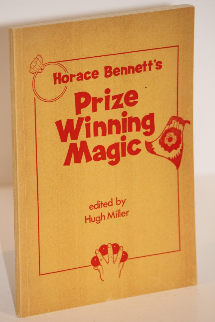 Horace Bennett's Prize Winning Magic  -  Hugh Miller
