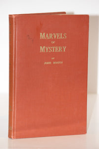 Marvels of Mystery -  John Booth