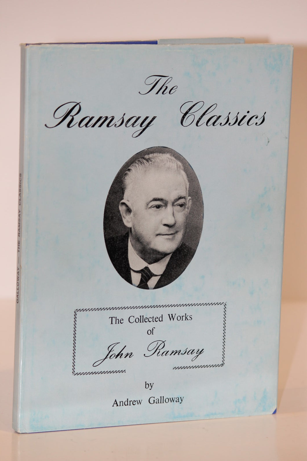 The Ramsay Classics:  The Collected Works of John Ramsay  -  Andrew Galloway