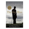 Libro BookLegger Hank Haney The Big Miss