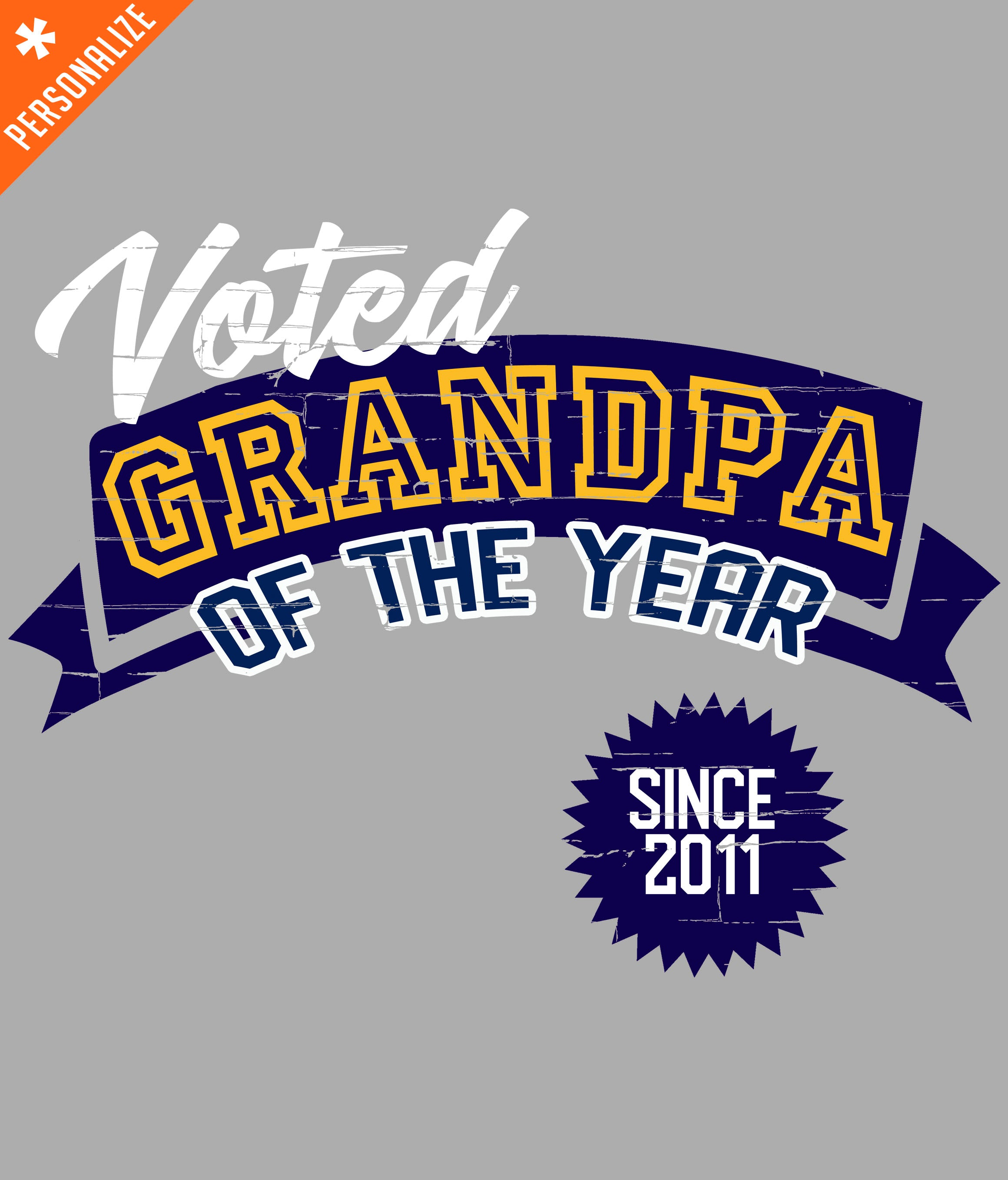 GRANDPA OF THE YEAR PERSONALIZED T-SHIRT DESIGN