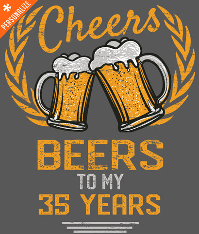 97efb1d2 PERSONALIZED CHEERS & BEERS BIRTHDAY T-SHIRT DESIGN CLOSEUP
