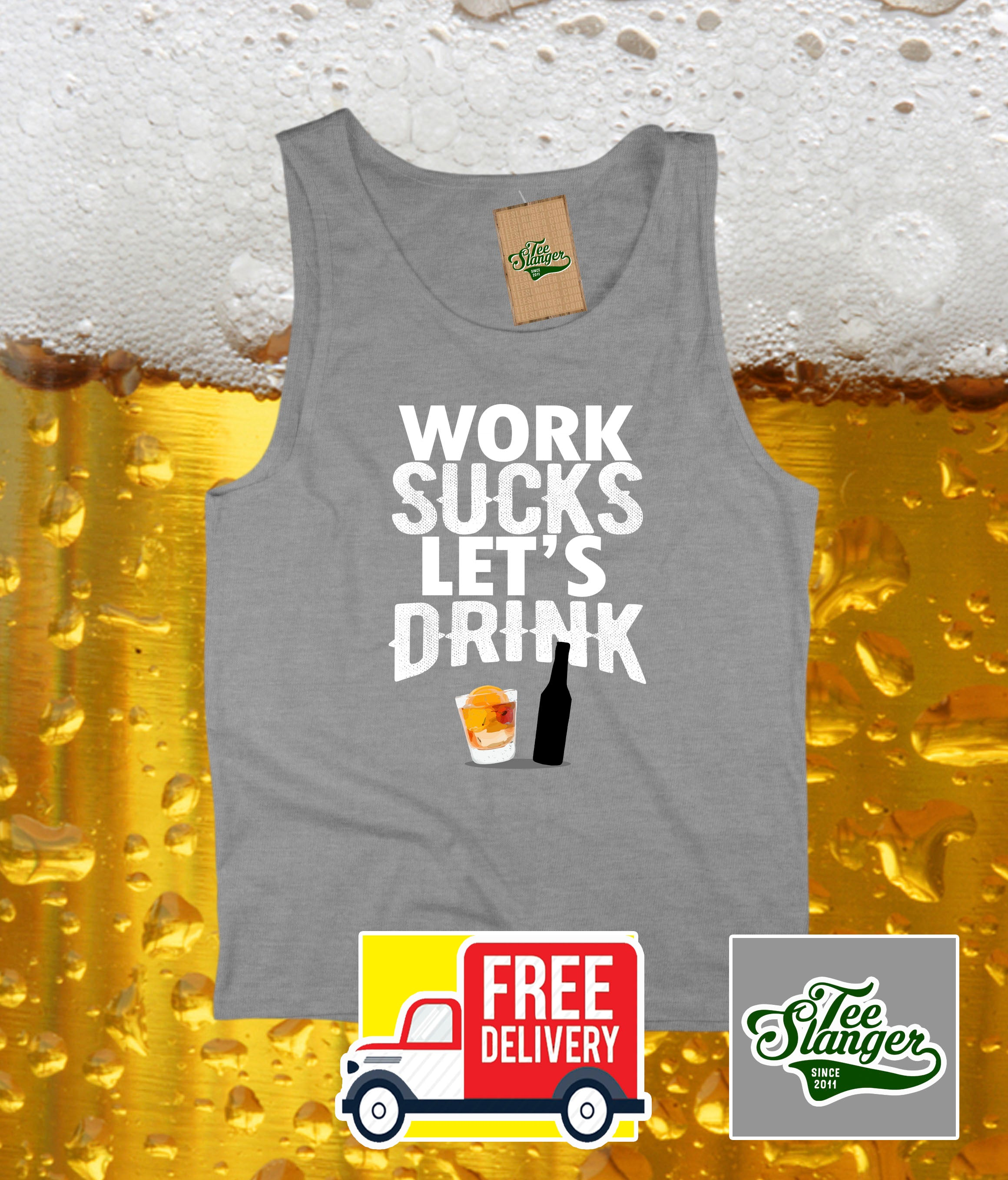 Work Sucks Let's Drink tank top