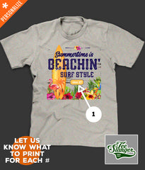 Summertime is Beachin' Personalized T-shirt printing options